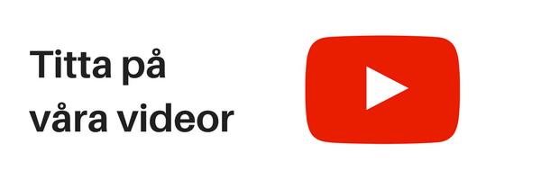 Titta på våra videor - Youtube